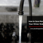 How to Save Money on Your Winter Water Bill