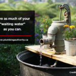 save-as-much-of-your-_waiting-water_-as-you-can