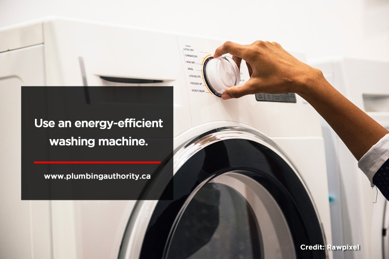 Use an energy-efficient washing machine.