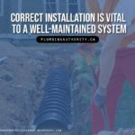 correct-installation-is-vital-to-a-well-maintained-system