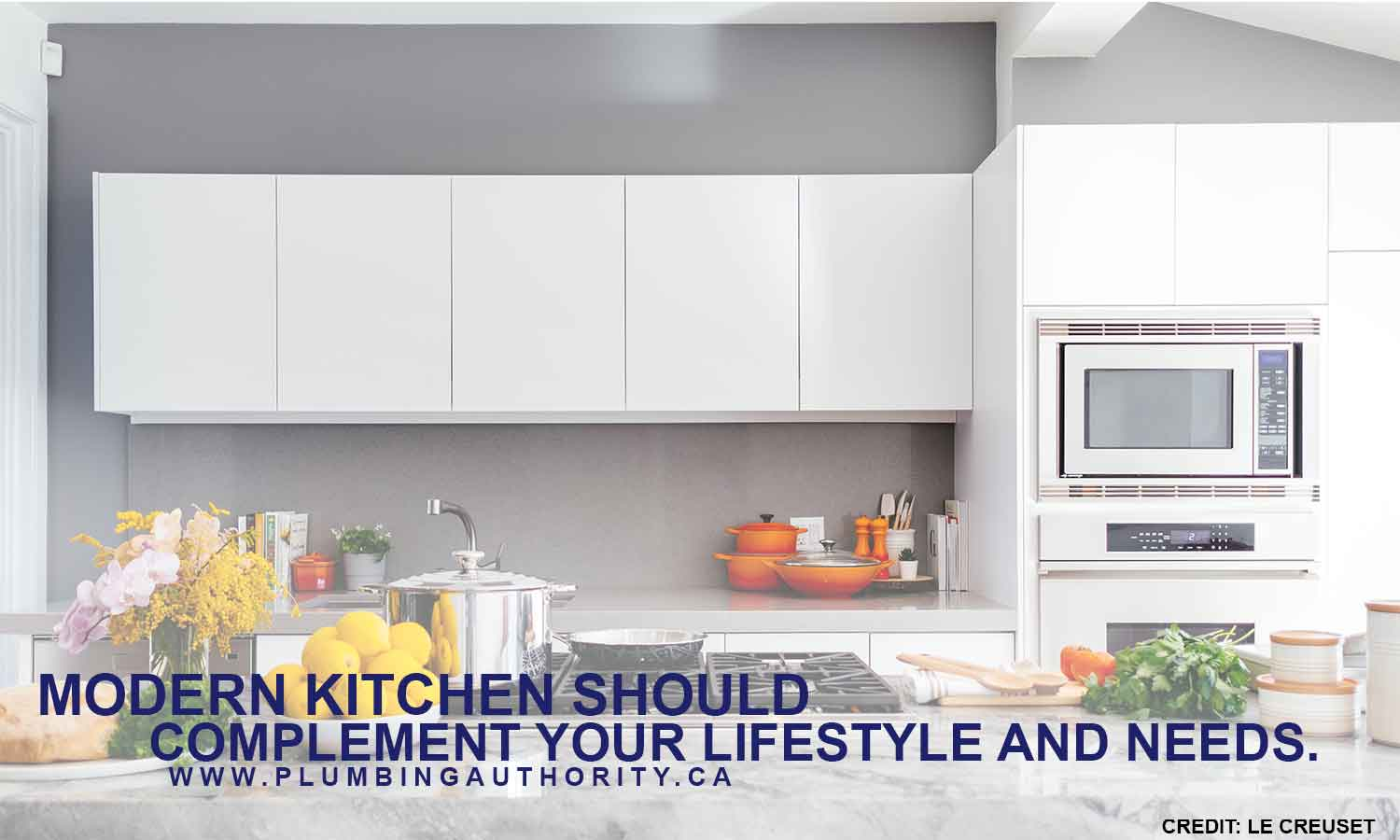 Modern kitchen should complement your lifestyle and needs.