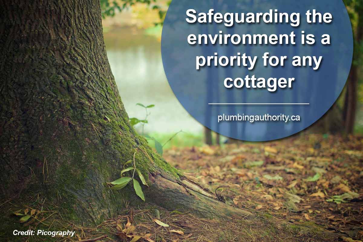 Safeguarding the environment is a priority for any cottager