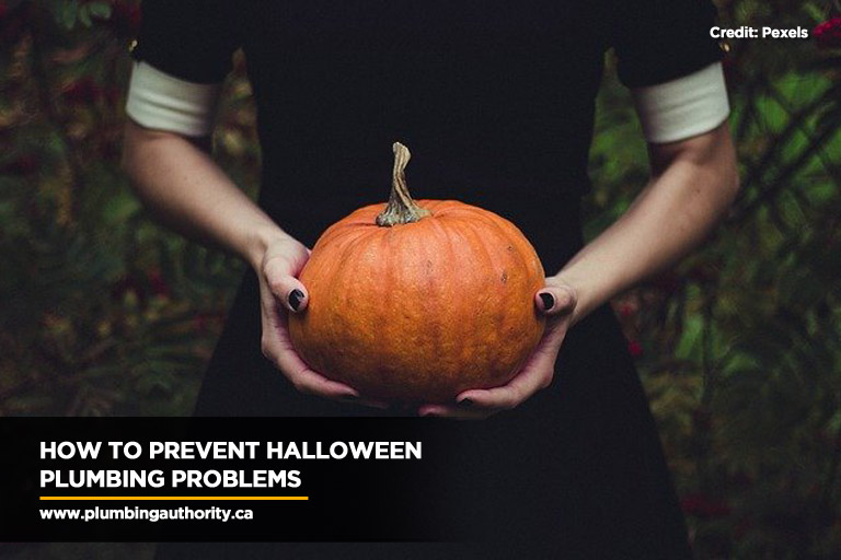 How to prevent Halloween plumbing problems