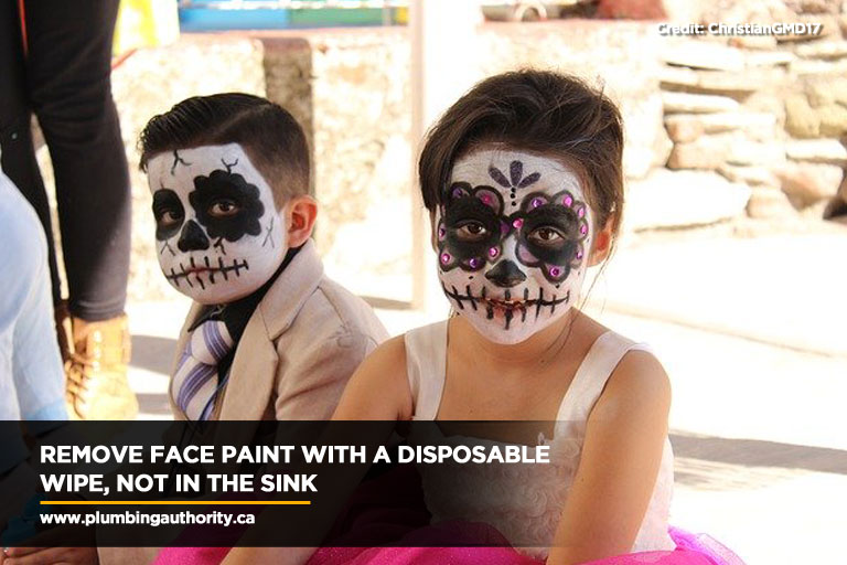 Remove face paint with a disposable wipe, not in the sink