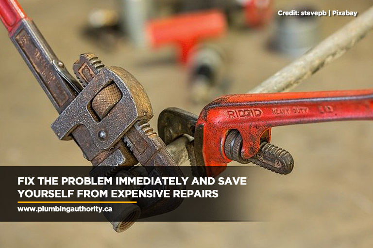 Fix the problem immediately and save yourself from expensive repairs