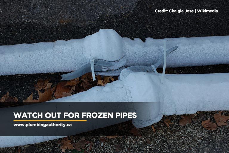 Watch out for frozen pipes