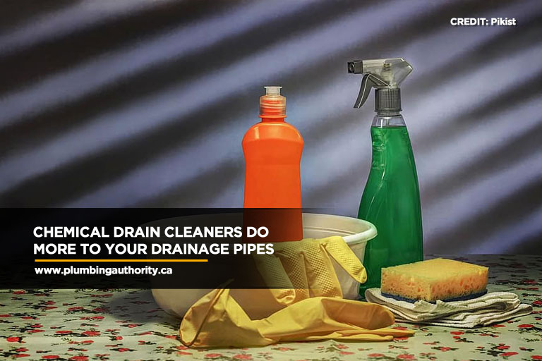 Chemical drain cleaners do more to your drainage pipes