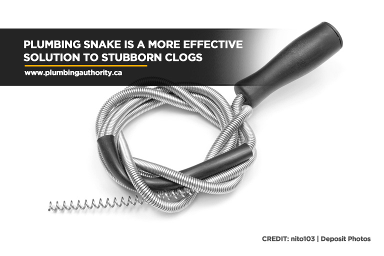Plumbing snake is a more effective solution to stubborn clogs