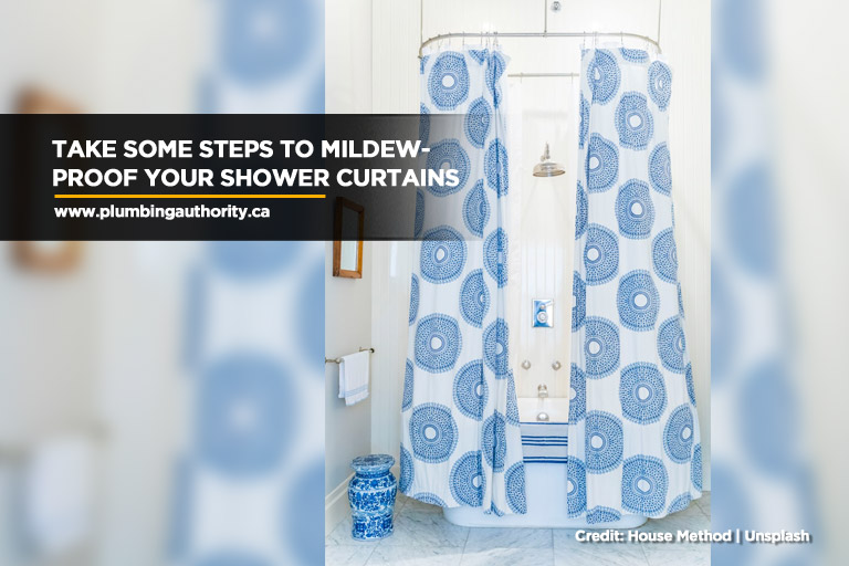 Take some steps to mildew-proof your shower curtains