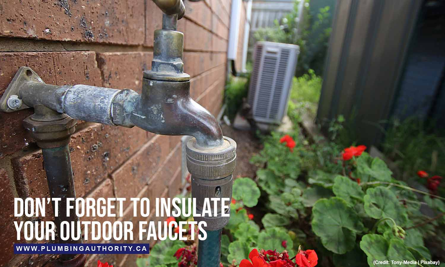 Don't forget to insulate your outdoor faucets